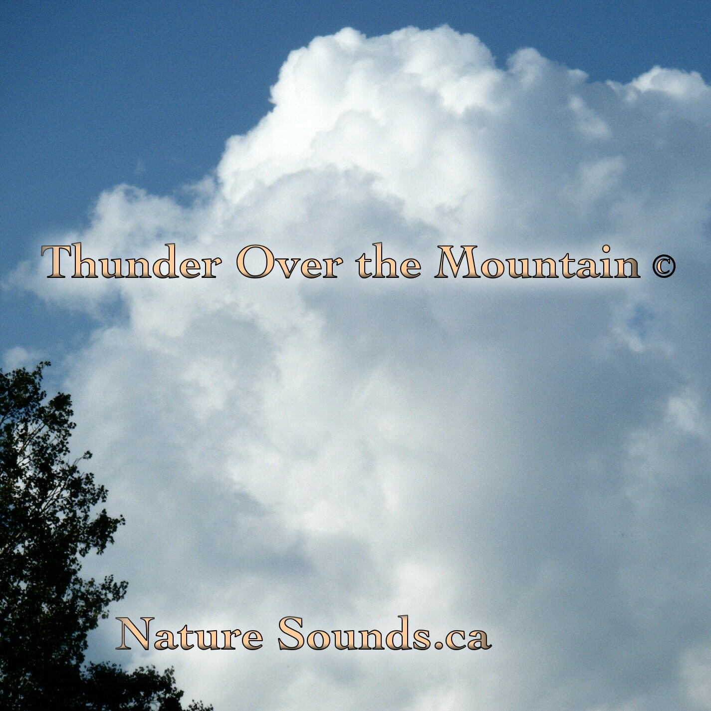 Thunder Over the Mountain © MP3 Download - Nature Sounds ca